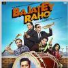 Bajatey Raho | Bajatey Raho Posters
