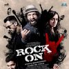 Rock On 2 starring Shraddha Kapoor, Farhan Akhtar, Arjun Rampal, Purab Kohli and Shashank Arora | Rock On 2 Posters