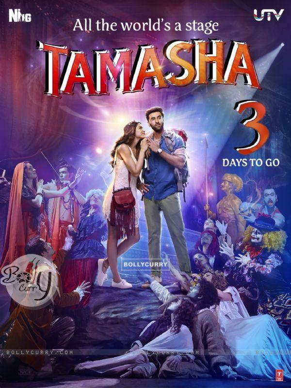 Tamasha - 3 Days to Go