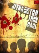 Jeena Hai Toh Thok Daal