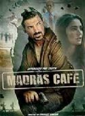 Madras Cafe 