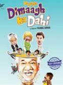 Hogaya Dimaagh Ka Dahi