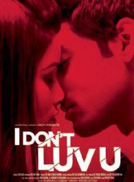I Don't Luv U
